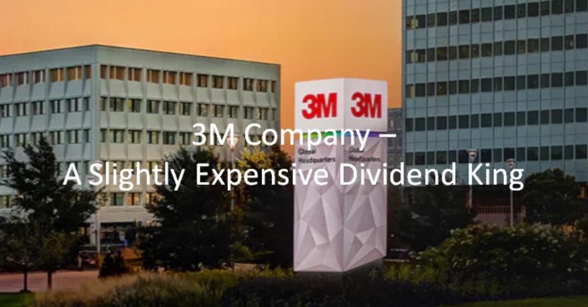 3M Company - A Slightly Expensive Dividend King