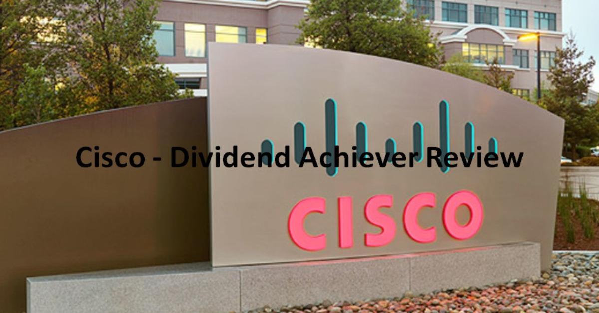 CSCO - Dividend Achiever Review