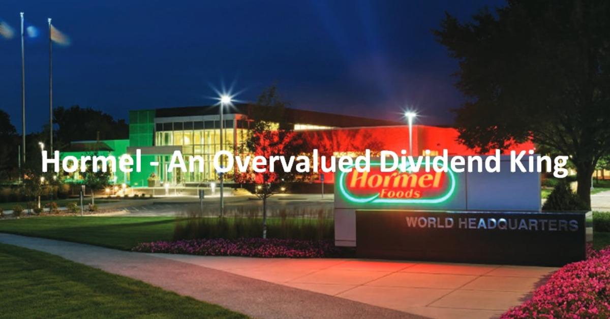 HRL - An Overvalued Dividend King