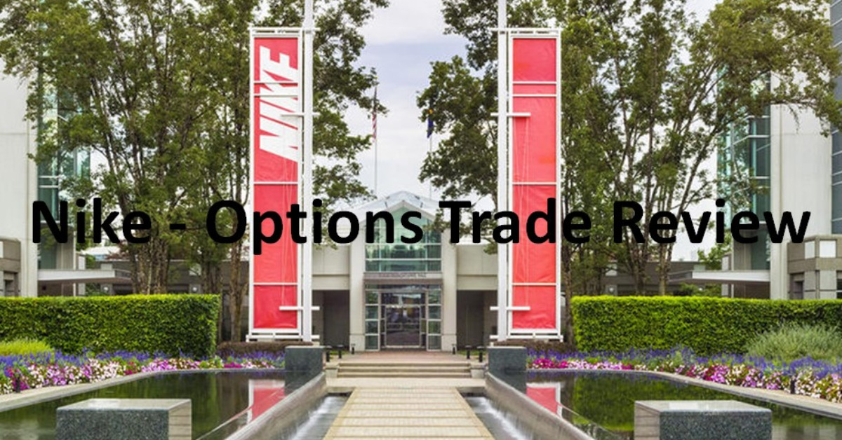 Nike - Options Trade Review