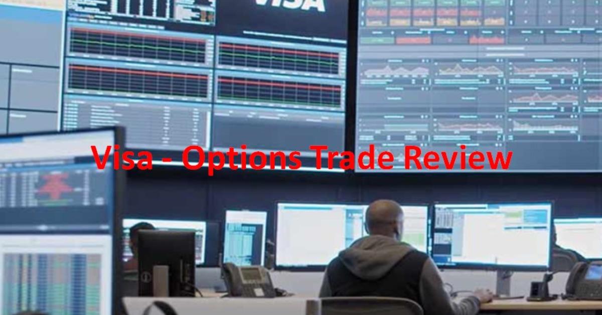 Visa - Options Trade Review