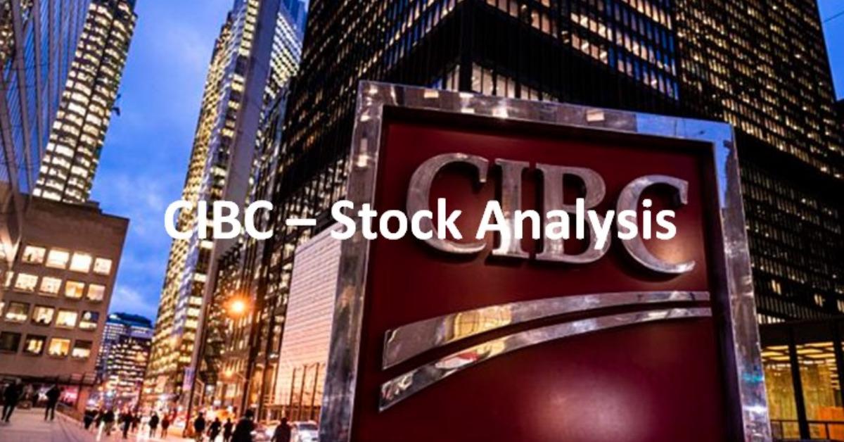 CIBC - Stock Analysis