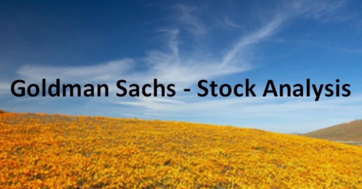 Goldman Sachs - Stock Analysis