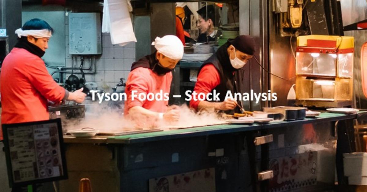 Tyson Foods - Stock Analysis
